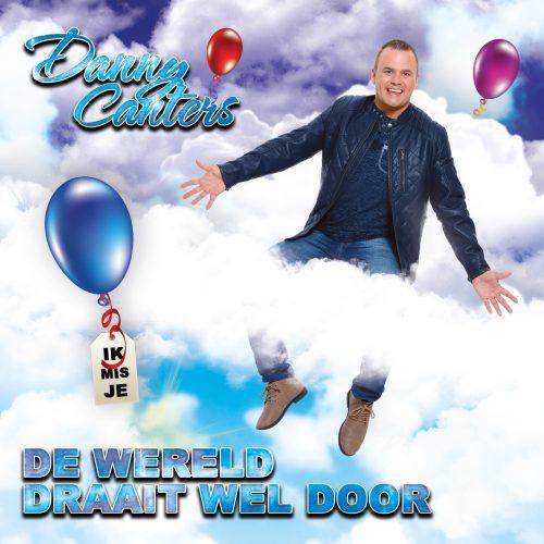Danny-Canters-De-Wereld-Draait-Wel-Door-DEA-RECORDS-2016006-COVER